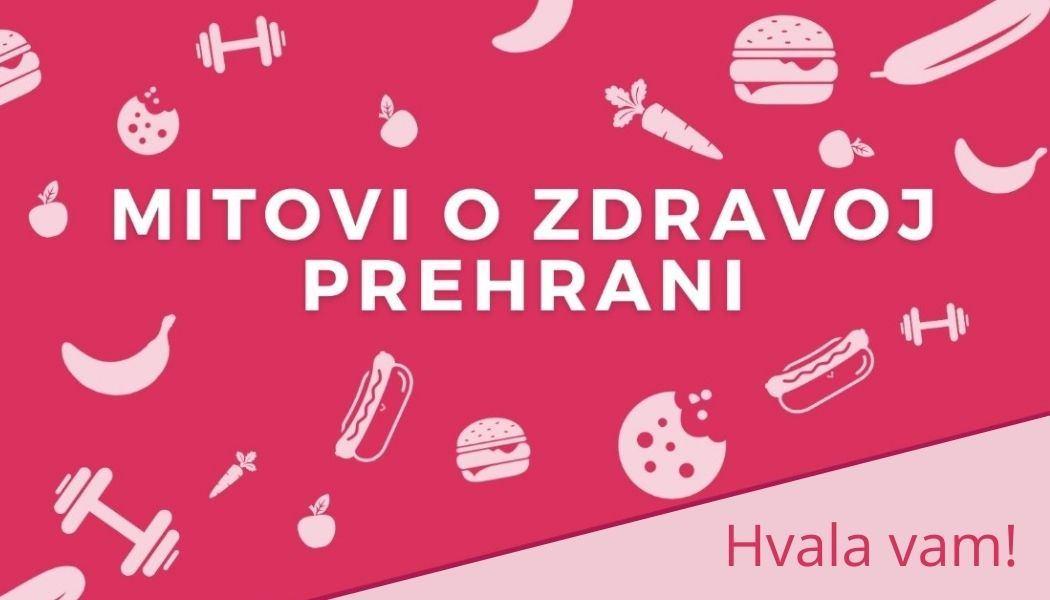Osvrt na online event: Mitovi o zdravoj prehrani